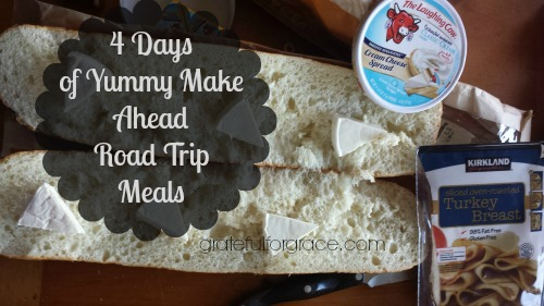 4 Days Road Trip Meals Yummy Make Ahead
