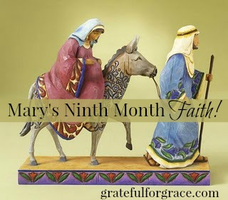 Mary's Ninth Month Faith